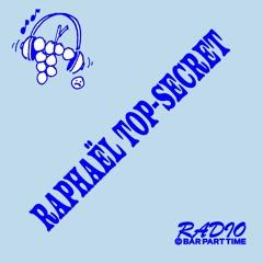 B.P.T. Radio 028: Raphael Top Secret
