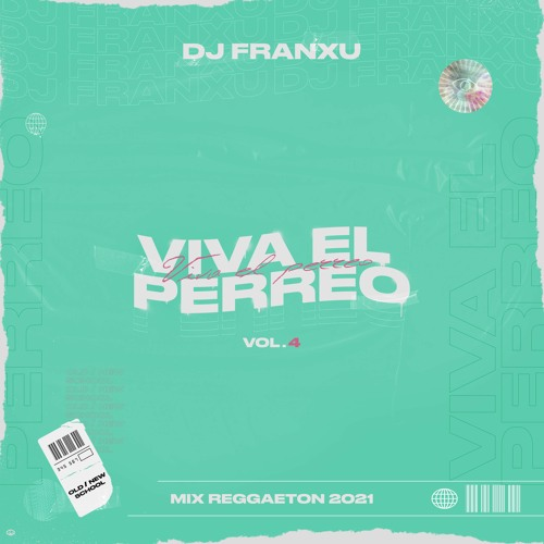 Viva El Perreo Vol. 4 [Mix Reggaeton 2021] 🎶🔥🚀