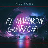 EL MAKINON GUARACHA - KAROL G, Mariah Angeliq (Alcyone Remix) Aleteo, Zapateo