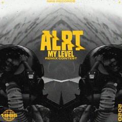 ALRT - My Level (MADDOW Remix)