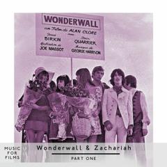Music for Films, Box Set - Wonderwall & Zachariah - Part One