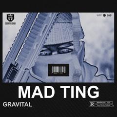 Gravital - Mad Ting