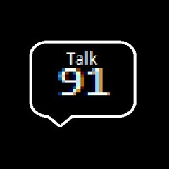 Talk91 - Folge 29 Zeit Für Ein Duell