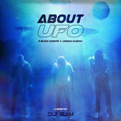 About UFO - DJ SAM