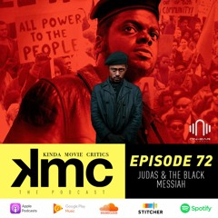 Ep. 72: Judas & the Black Messiah