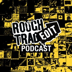 Rough Trade Edit Podcast 33 - Albums of the Year So Far 2021