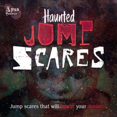 Haunted Jump Scares