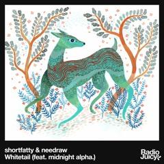 shortfatty & needraw - Whitetail (feat. midnight alpha.)