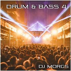 DJ Morgs - 4 Deck Drum & Bass Mix 4