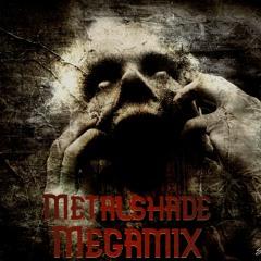 METALSHADE MEGAMIX VOL.1
