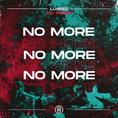 Luseed - No More