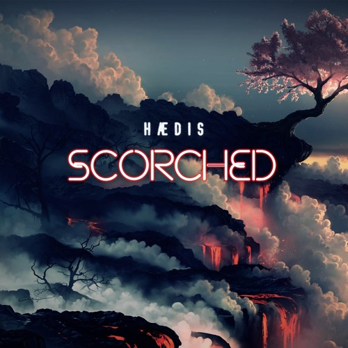 HÆDIS - SCORCHED