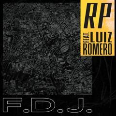 F.D.J. feat. Luiz Romero (Prod. Brvnx)