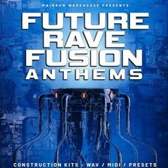 Future Rave Fusion Anthems
