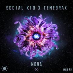 Social Kid x Tenebrax - Nova