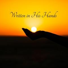 Written In His Hands