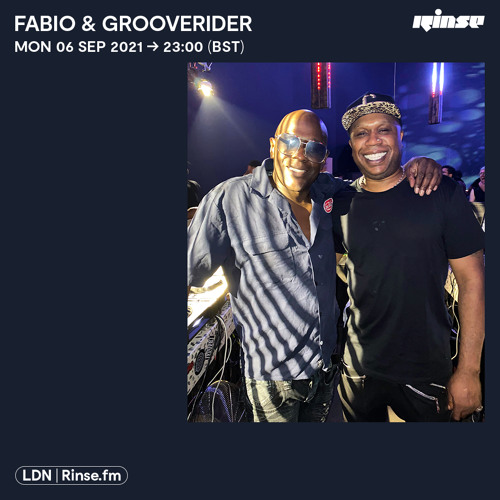 Download Fabio & Grooverider - Rinse FM (06-09-2021) [Drum and Bass Show] mp3