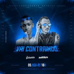 MC Gustavinho 027 - Vai Contraindo (DJ Magrin Da Orla)