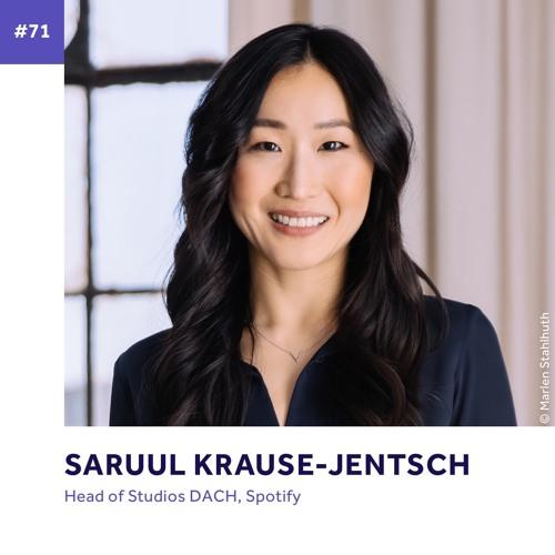 #71 - Saruul Krause-Jentsch über ihr persönliches Erwachen und ihre Liebe zum Job