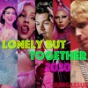 Lonely But together (Year End Mashup) -2020-