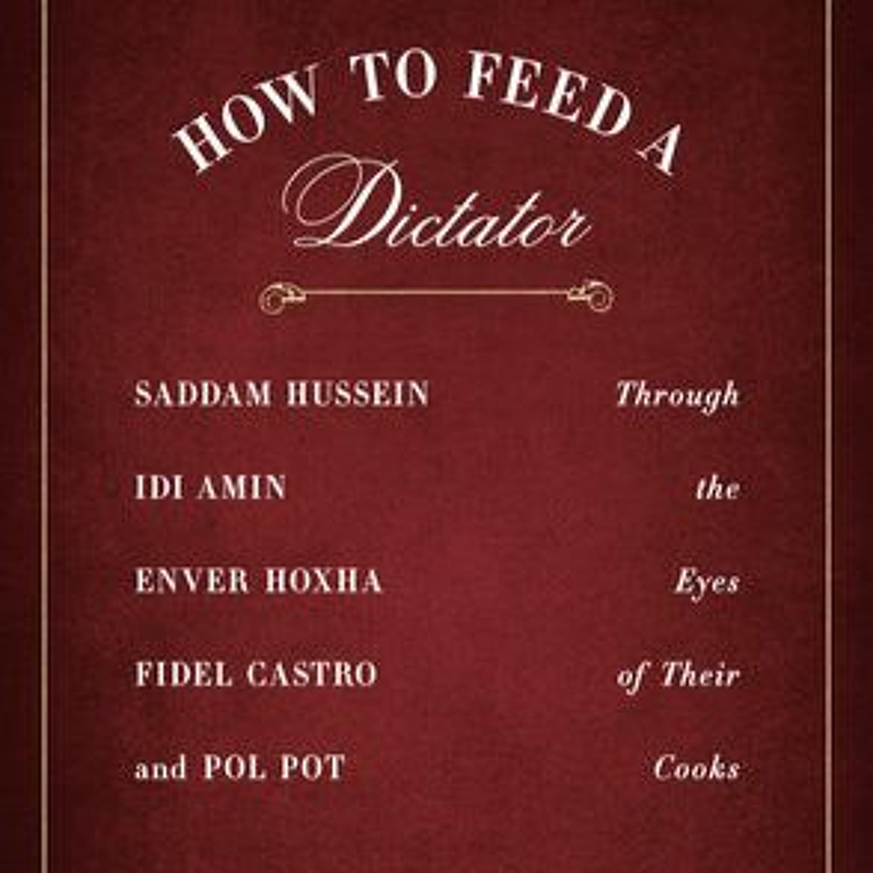 重磅一頁書 EP.13《獨裁者的主廚》(上):從伊拉克到赤柬...餵食暴君的黑暗手路菜
