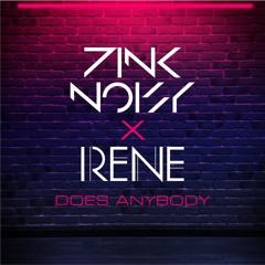 Pink Noisy X Irene - Does Anybody