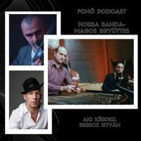 Fonó Podcast: Horsa Banda és Magos Együttes