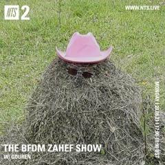 BFDM ZAHEF SHOW  NTS RADIO 23.08.2021 (GOUREN )