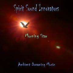 Morning Star (432hz) Ambient Healing - Mix 2 - Master 2