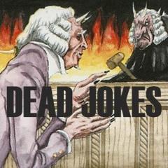 Dead Jokes 21 - Infernal Litigation