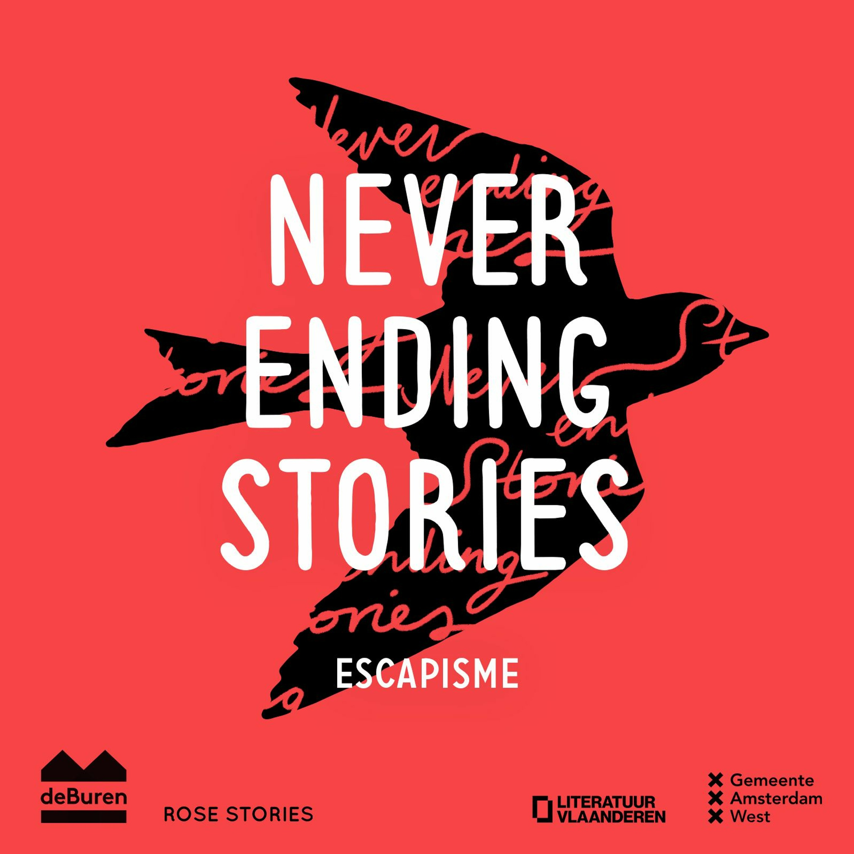 Escapisme   Neverending Stories #5