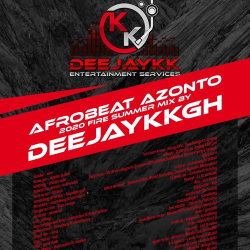 🔥AFROBEAT AZONTO 2020 FIRE SUMMER MIX BY DEEJAYKKGH🔥