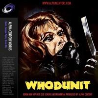 Whodunit (prod by Alpha Centori)