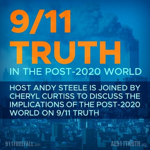 9/11 Truth in the Post 2020 World