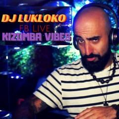 KIZOMBA VIBE LIVE #1 - DJ LUKALOKO