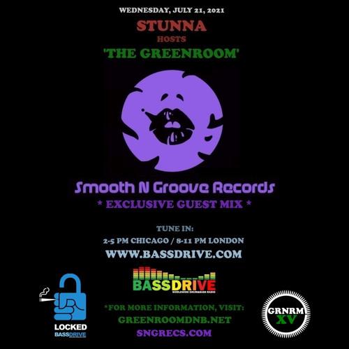 STUNNA - Greenroom DNB Show (Smooth N Groove Records Guest Mix) (21/07/2021)