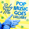 19 You + Me (Originally Performed by Dan + Shay) [Lullaby Version]