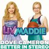 """Better in Stereo (from """"Liv and Maddie"""")"""