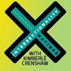 Stream Intersectionality Matters with Kimberl Crenshaw music  Listen to  songs albums playlists for free on SoundCloud