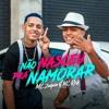 Download MC Zaquin E MC Rick - Não Nasceu Pra Namorar Mp3