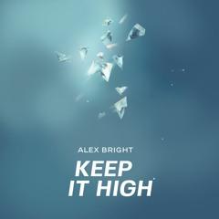 Keep It High