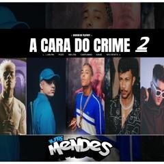 A Cara do Crime 2- CANSOU DE PLAYBOY- MC Poze do Rodo  Xamã   MC Cabelinho   Bielzin Lançamento 2021