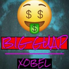 Big Guap (Prod. Xobel)