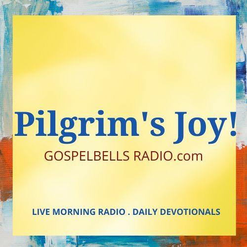 THE PILGRIM'S JOY - Meditations Inspired by Christian Hymns