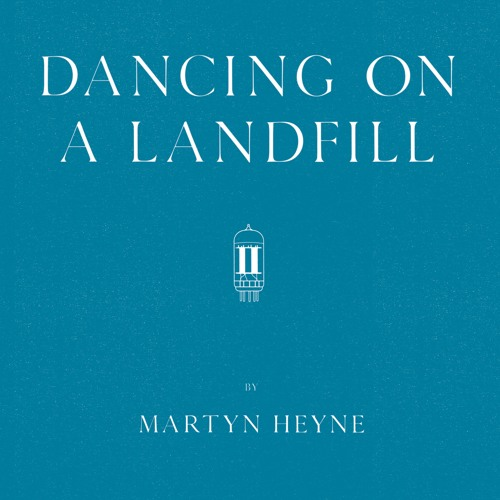 DANCING ON A LANDFILL