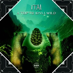 ITAI - A Trip to Idyllwild - Album Premiere  (Camel Riders)