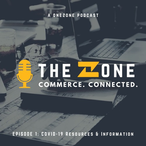 OneZone Podcast - COVID-19 Resource & Information