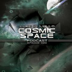 LUKE DI LULLO - COSMIC SPACE PODCAST#20