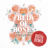 Afrojack - Bed Of Roses (feat. Stanaj) (DISTO Remix)