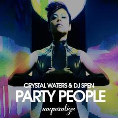Crystal Waters & DJ Spen - Party People (DJ Spen & MicFreak Vocal)